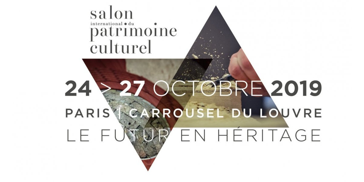 PARTICIPER AU SALON INTERNATIONAL DU PATRIMOINE CULTUREL 2019